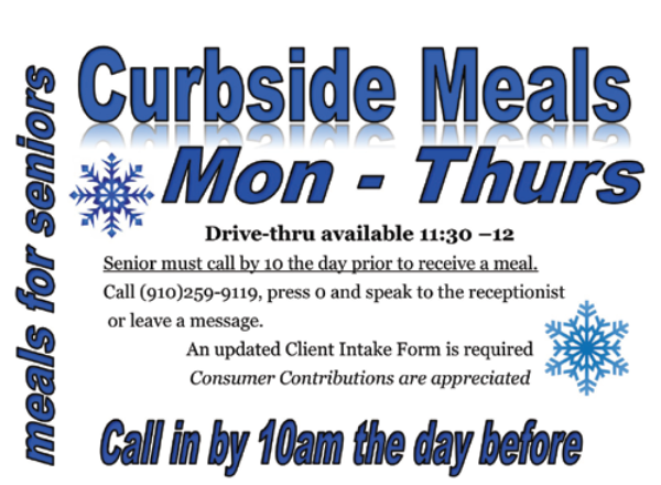 Curbside meals available for seniors Monday, Tuesday, Wednesday, Thursday 11:30 am - 12:00 noon. The senior must call by 10 AM to register for  meal to pickup on the next day .